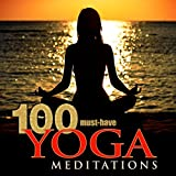 100 Must-Have Yoga Meditations: Relaxation Music with Sounds of Nature Album Cover