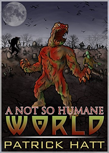 Free Kindle Book : A Not So Humane World