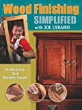 img - for Wood Finishing Simplified: No Chemistry Just Beautiful Results (Popular Woodworking) by Joe L'Erario (2008-06-20) book / textbook / text book
