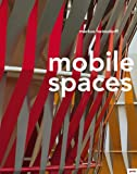 img - for Markus Heinsdorff: Mobile Spaces book / textbook / text book