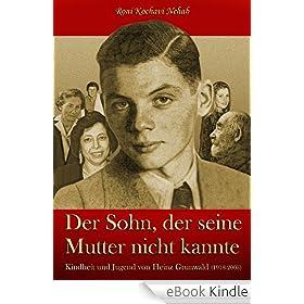 Der Sohn, der seine Mutter nicht kannte (German Edition)