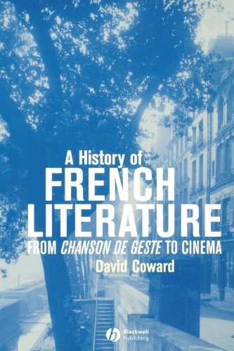 A History of French Literature: From Chanson de geste to Cinema