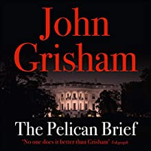 The Pelican Brief Audiobook by John Grisham Narrated by Alexander Adams