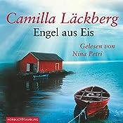 Engel aus Eis | Camilla Läckberg