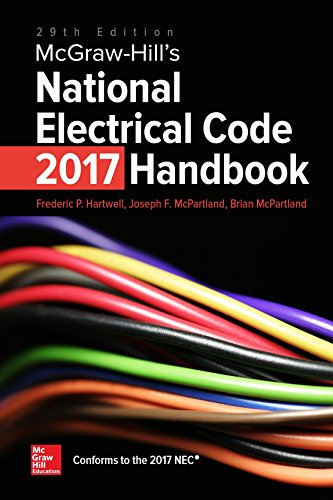 McGraw-Hill's National Electrical Code (NEC) 2017 Handbook, 29th Edition (Mcgraw Hill's National Electrical Code Handbook)
