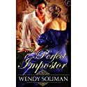 The Perfect Impostor Audiobook by Wendy Soliman Narrated by Elizabeth Jasicki