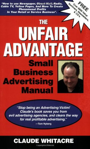 the-unfair-advantage-small-business-advertising-manual-subtitled-how-to-use-newspaper-direct-mail-ra