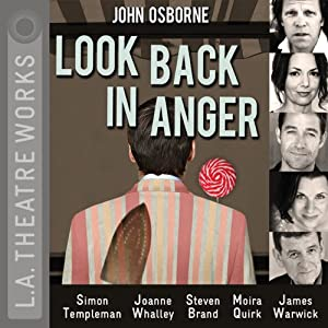 Look Back in Anger | [John Osborne]