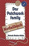 Das Patchworkfamily-Notfallbuch
