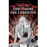 """Der Tempel der Liebendenvon """"Stephanie Kay"""""""