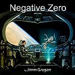 Negative Zero: Tomek, Book 1 | Jimm Grogan