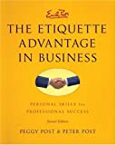 Etiquette Advantage in Business Intl, The (0061917427) by Post, Peggy