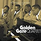 Platinum Collection : The Golden Gate Quartet (Coffret 3 CD)