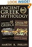 Greece: Discover the Secrets of Ancient Greek Mythology (Greece, Greek History, Ancient Civilizations)
