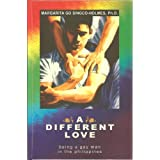 A DIFFERENT LOVE (being a gay man in the Philippines) ~ Ph.D. Margarita Go...
