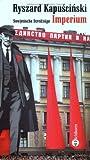 Imperium. Sowjetische Streifzüge. Die Andere Bibliothek - Erfolgsausgabe