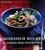 img - for Chinesisch Kochen. Die asiatische K che frisch genie en. book / textbook / text book