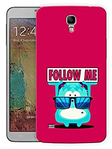 """Humor Gang She Says Follow Me Printed Designer Mobile Back Cover For """"Samsung Galaxy Mega 6.3"""" (3D, Matte, Premium Quality Snap On Case)"""