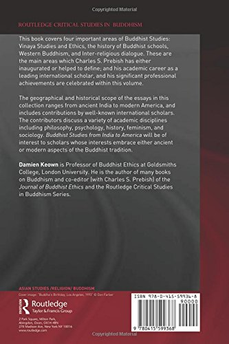 Buddhist Studies from India to America: Essays in Honor of Charles S. Prebish (Routledge Critical Studies in Buddhism)