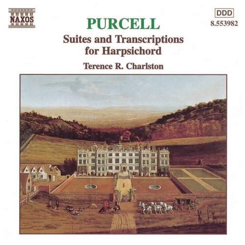 Purcell: Suites and Transcriptions for Harpsichord by Henry Purcell and Terence Charlston