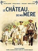 My Mother's Castle (Le Ch�teau De Ma M�re)