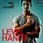 Level Hands: Bend or Break, Book 4 Hörbuch von Amy Jo Cousins Gesprochen von: Cooper North