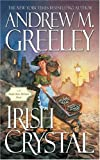 Irish Crystal: A Nuala Anne McGrail Novel (Nuala Anne McGrail Novels)