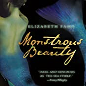 Monstrous Beauty | [Elizabeth Fama]