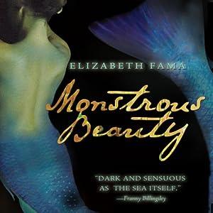 Monstrous Beauty | [Elizabeth Fama]