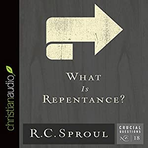 What Is Repentance? Audiobook