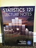 Statistics 121 Lecture Notes 2nd Edition