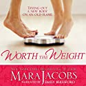 Worth the Weight: The Worth Series Book 1: A Copper Country Romance (       UNABRIDGED) by Mara Jacobs Narrated by Emily Beresford