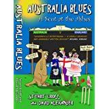 Australia Blues: A Scot at the Ashesby Stuart Croll
