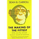 "The Making of the Fittestvon ""Sean B. Carroll"""
