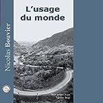 L'usage du Monde | Nicolas Bouvier