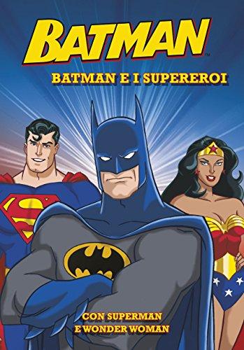 Batman e i supereroi Batman PDF