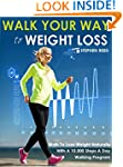 Walking: Walk Your Way To Weight Loss...