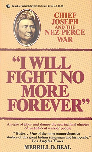 """Image for """"I Will Fight No More Forever"""": Chief Joseph and the Nez Perce War"""