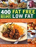 51mb390KWJL. SL160  400 Best Ever Recipes: Fat Free Low Fat: The Essential Guide to Everyday Healthy Cooking and Eating with Each Recipe Shown Step by Step in More than 1200 Beautiful Photographs