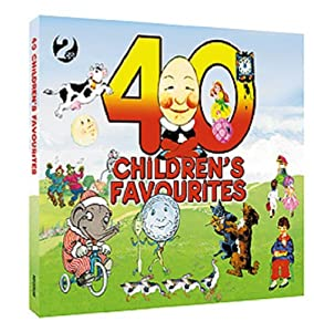 40 Childrens Favourites by Not Now Music Ltd