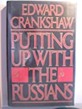 Putting up with the Russians (0140084029) by Crankshaw, Edward