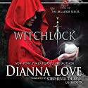 Witchlock: The Belador Series, Book 6 Audiobook by Dianna Love Narrated by Stephen R. Thorne