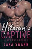 Hitman's Captive: A Bad Boy Romance (English Edition)