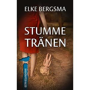 Stumme Tränen - Ostfrieslandkrimi (Büttner und Hasenkrug ermitteln 7)