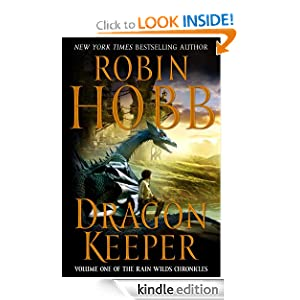 Dragon Keeper (Rain Wilds Chronicles, Vol. 1) (The Rain Wild Chronicles)