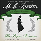 The Paper Princess: Royal Ambition, Book 7 | M. C. Beaton
