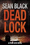 Deadlock (Ryan Lock Book 2)
