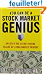 You Can Be a Stock Market Genius: Unc...