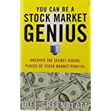 You Can Be a Stock Market Genius: Uncover the Secret Hiding Places of Stock Market Profitsby Joel Greenblatt