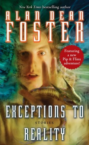 Exceptions to Reality - Alan Dean Foster